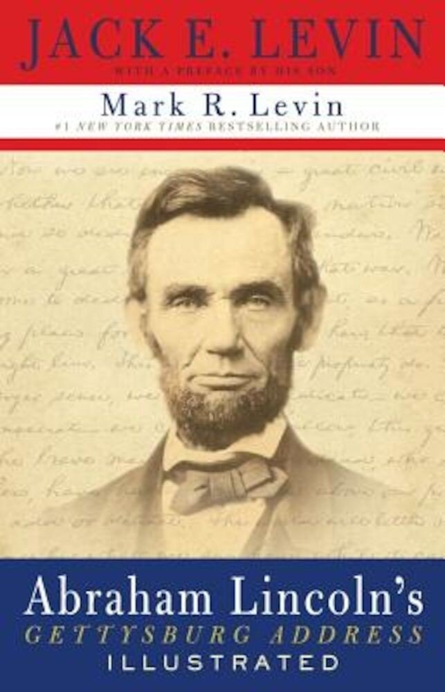 Abraham Lincoln's Gettysburg Address Illustrated, Hardcover