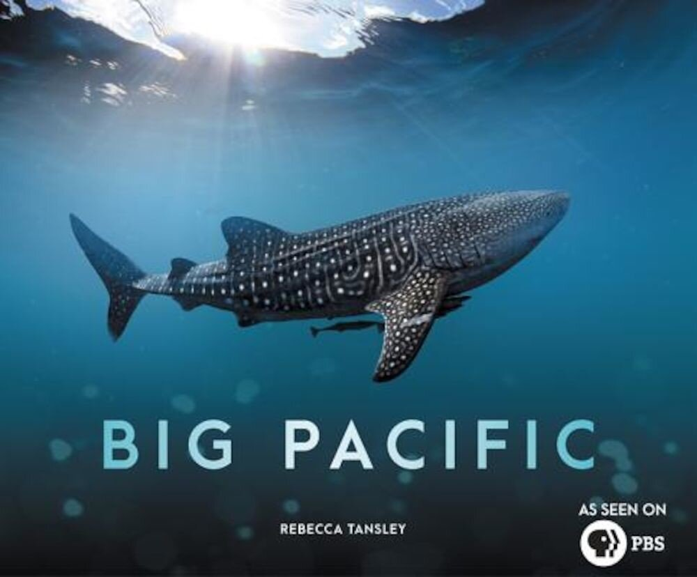 Big Pacific: Passionate, Voracious, Mysterious, Violent, Hardcover