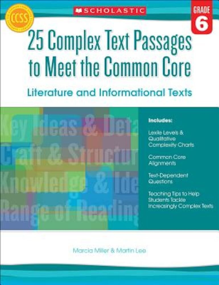25 Complex Text Passages to Meet the Common Core: Literature and Informational Texts, Grade 6, Paperback