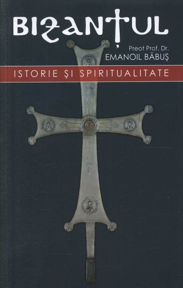 Coperta Carte Bizantul, istorie si spiritualitate