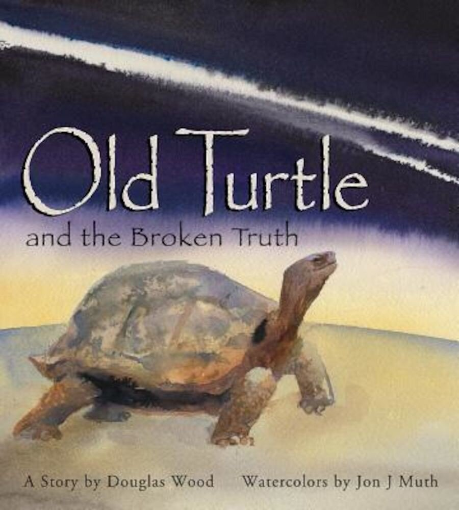 Old Turtle and the Broken Truth, Hardcover