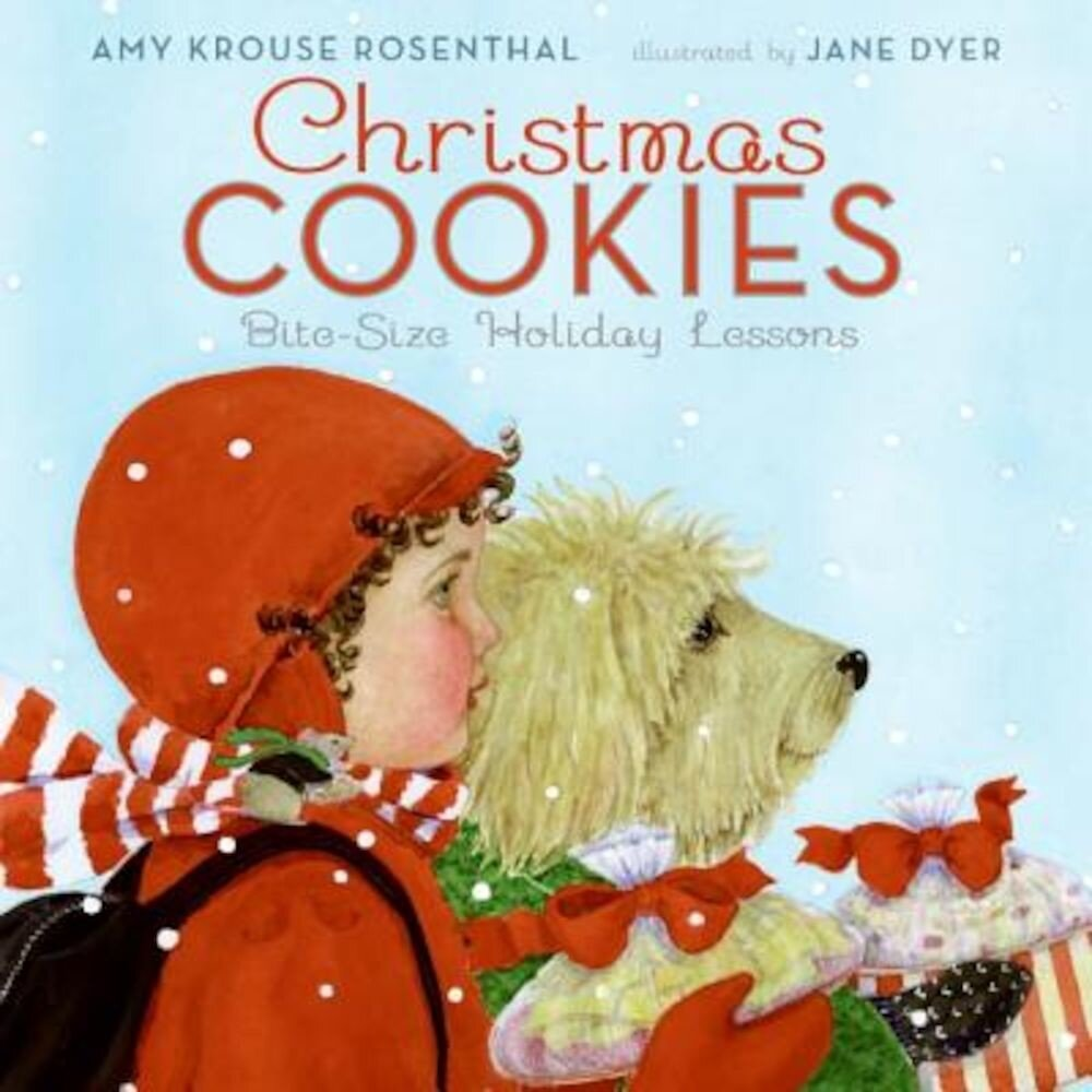 Christmas Cookies: Bite-Size Holiday Lessons, Hardcover