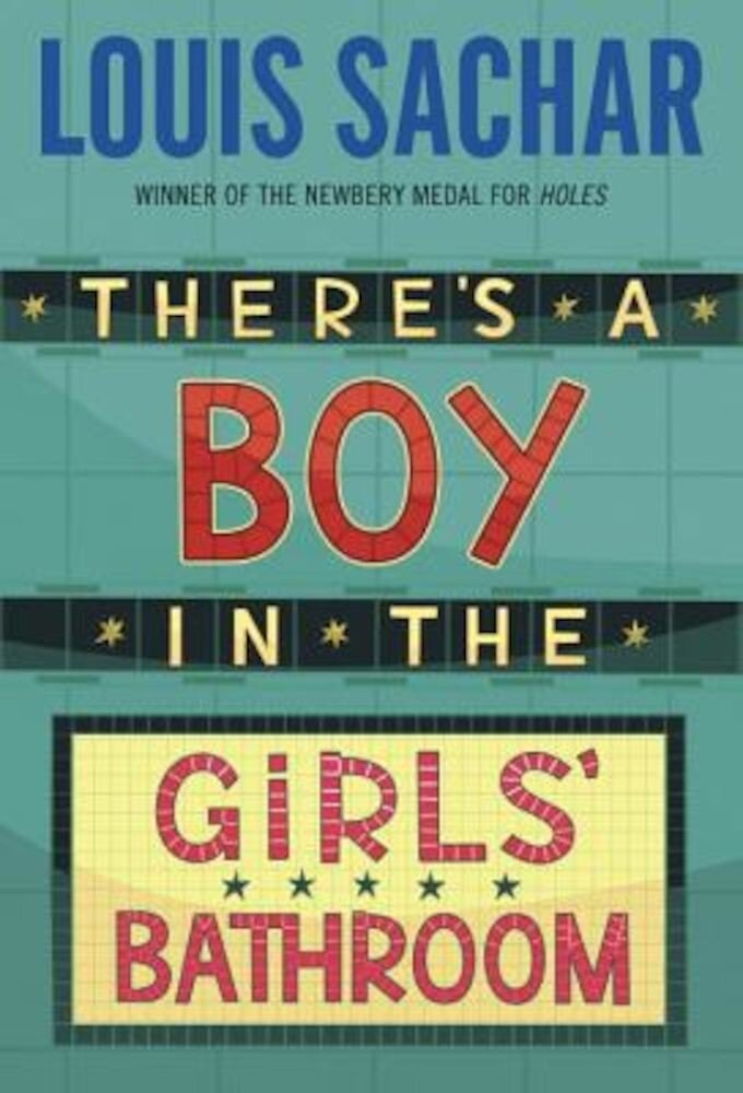 There's a Boy in the Girls' Bathroom, Paperback