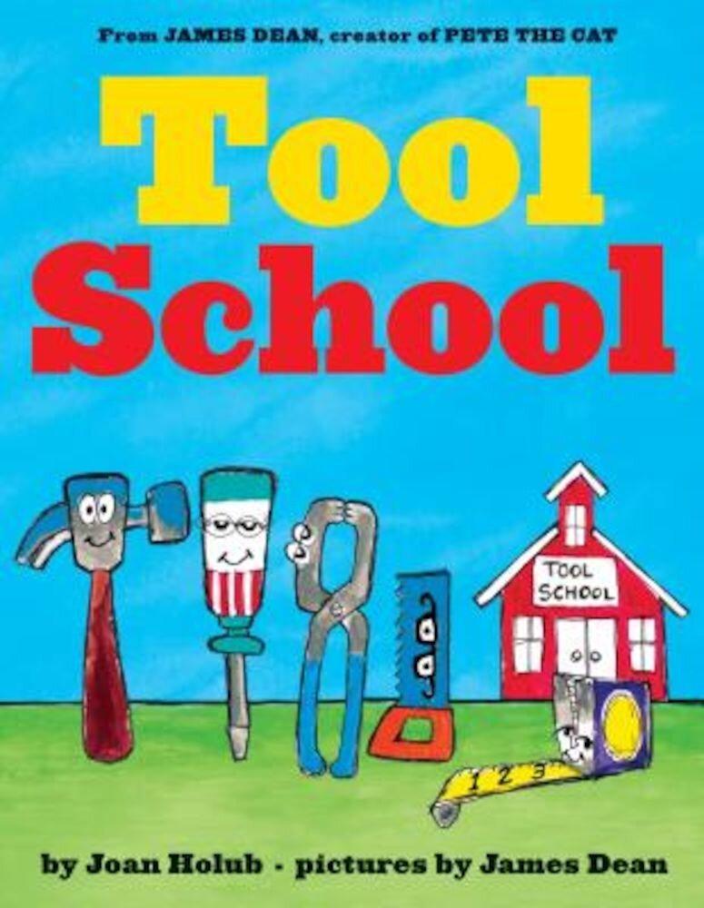 Tool School, Hardcover