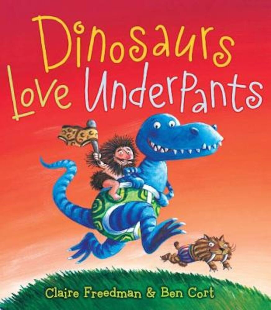 Dinosaurs Love Underpants, Hardcover