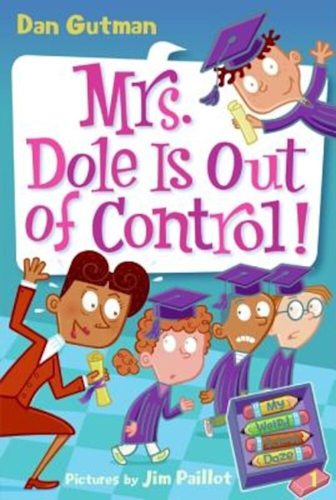 Mrs. Dole Is Out of Control!, Paperback