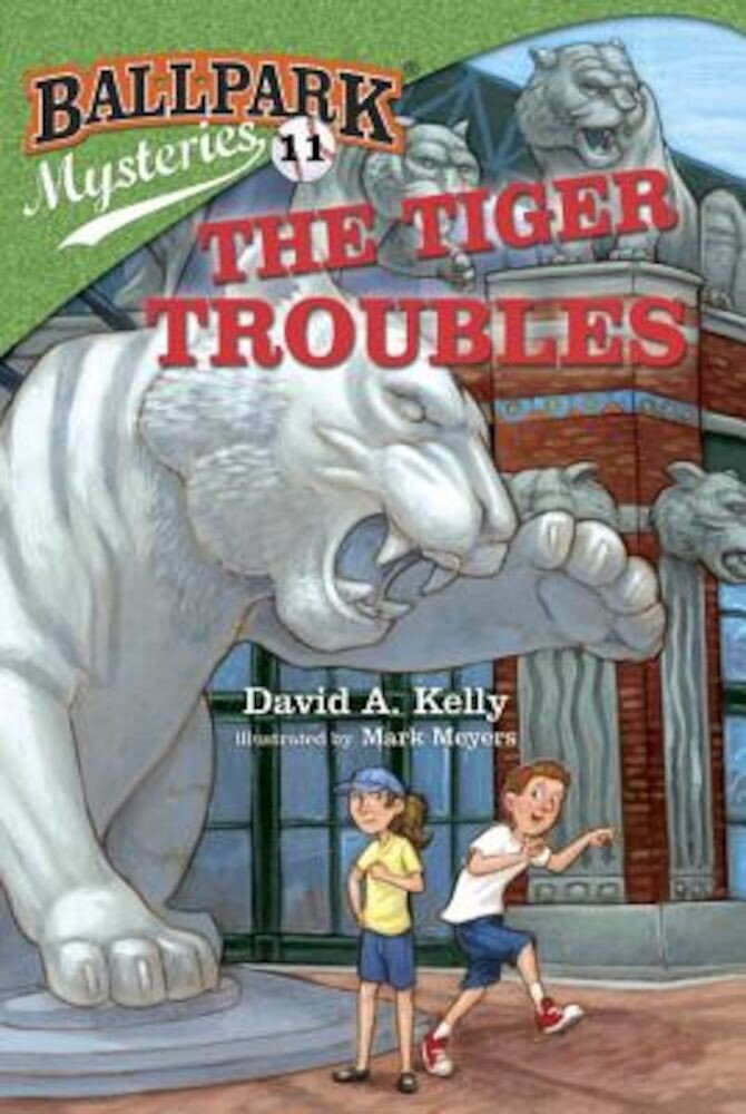 Ballpark Mysteries #11: The Tiger Troubles, Paperback