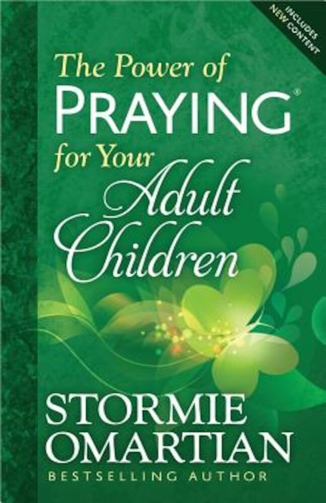 The Power of Praying for Your Adult Children, Paperback