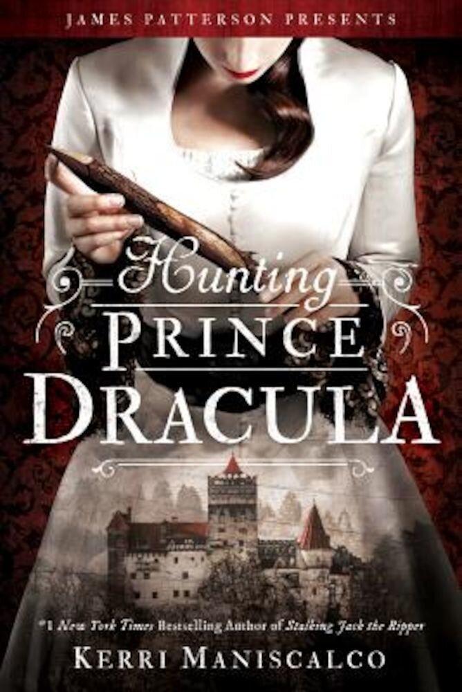 Hunting Prince Dracula, Hardcover