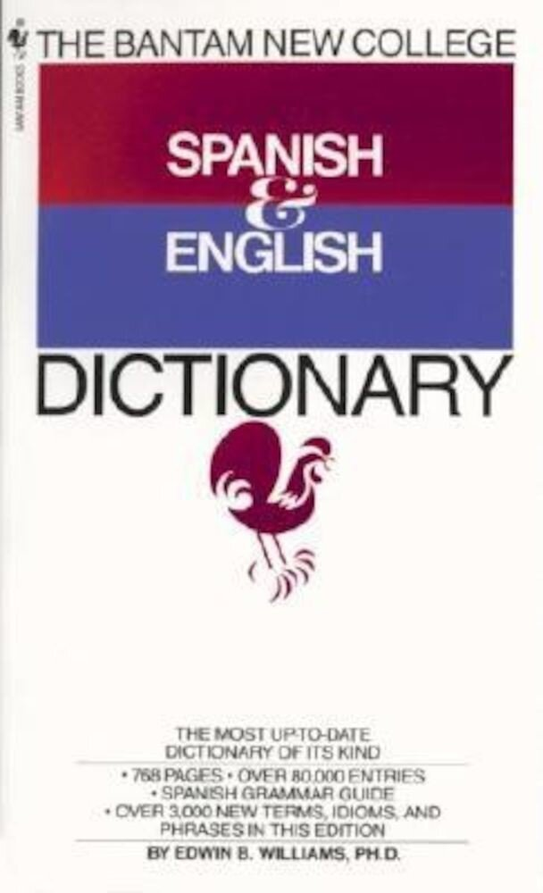 The Bantam New College Spanish and English Dictionary, Paperback