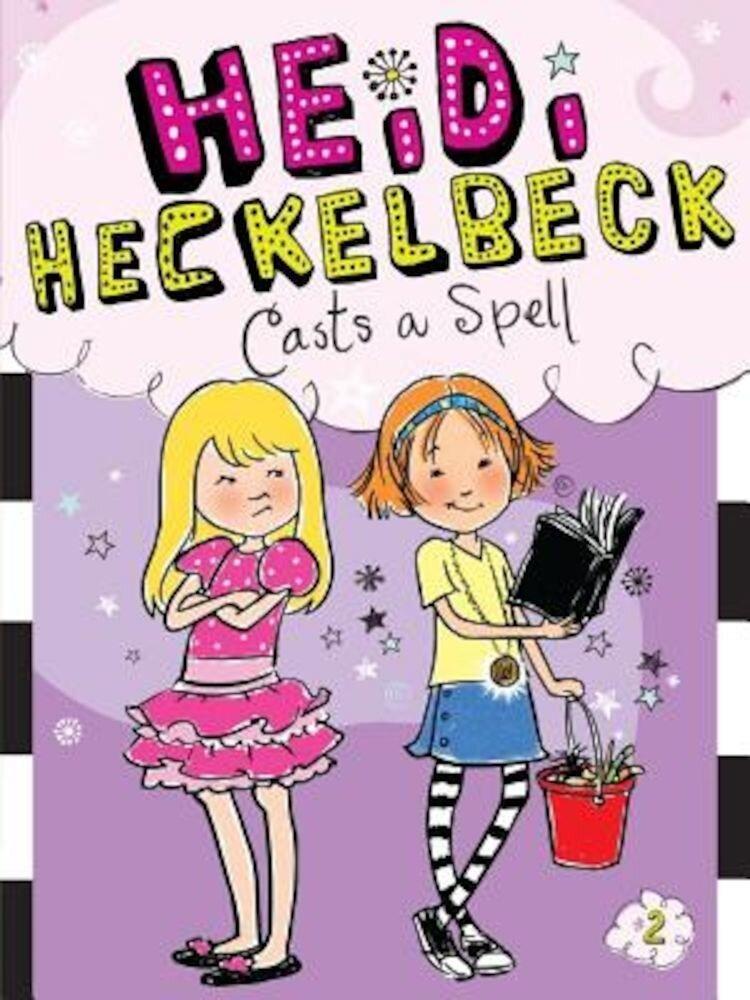 Heidi Heckelbeck Casts a Spell, Paperback