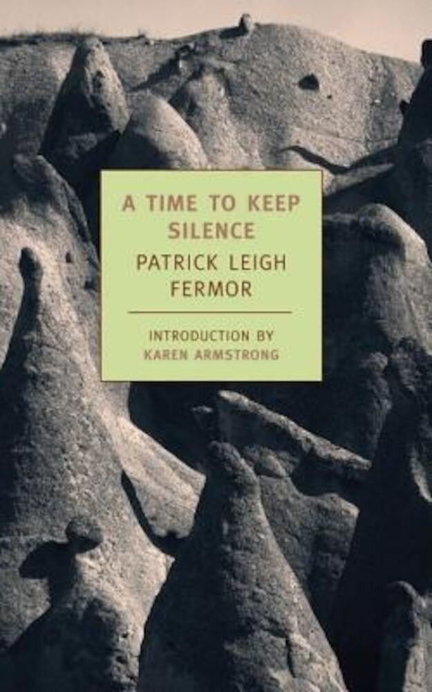A Time to Keep Silence, Paperback