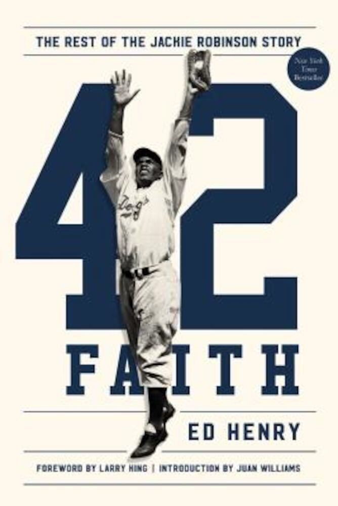 42 Faith: The Rest of the Jackie Robinson Story, Hardcover