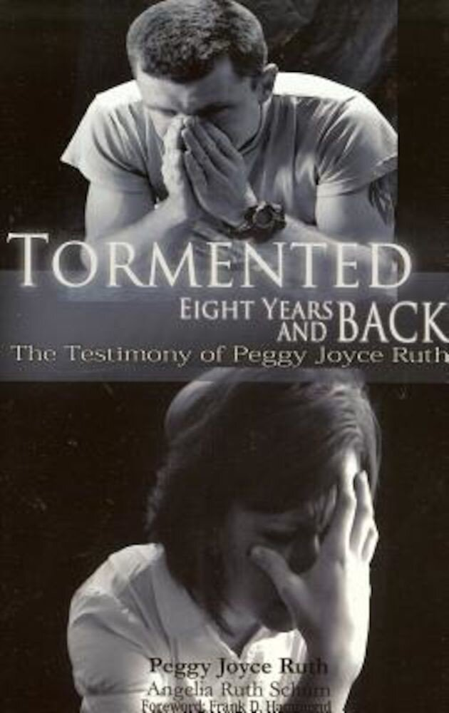 Tormented: 8 Years and Back, Paperback