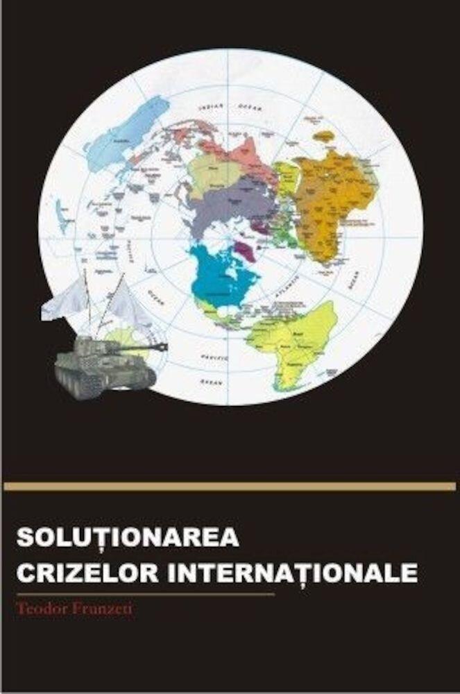 Solutionarea crizelor internationale