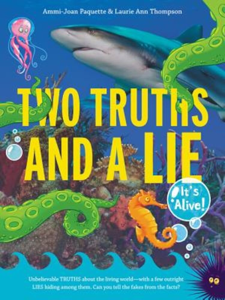 Two Truths and a Lie: It's Alive!, Hardcover