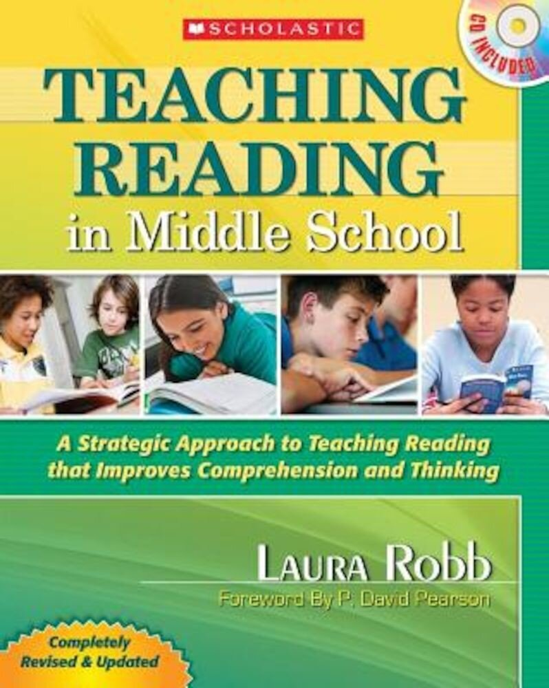 Teaching Reading in Middle School: A Strategic Approach to Teaching Reading That Improves Comprehension and Thinking [With CDROM], Paperback