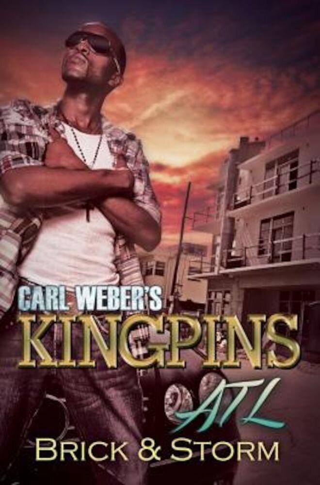 Carl Weber's Kingpins: ATL, Paperback