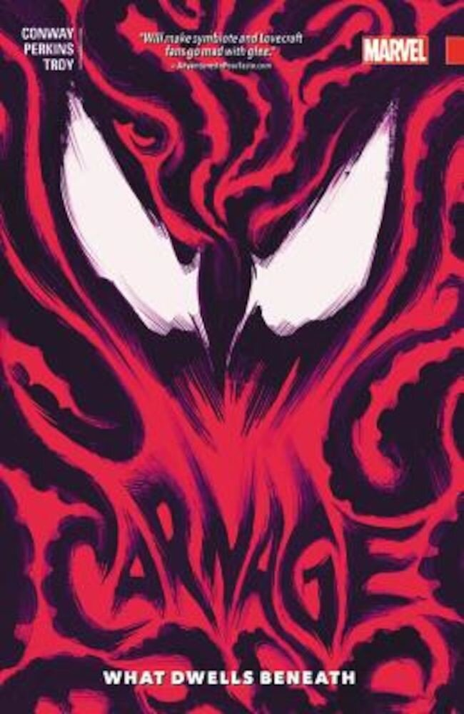 Carnage, Volume 3: What Dwells Beneath, Paperback