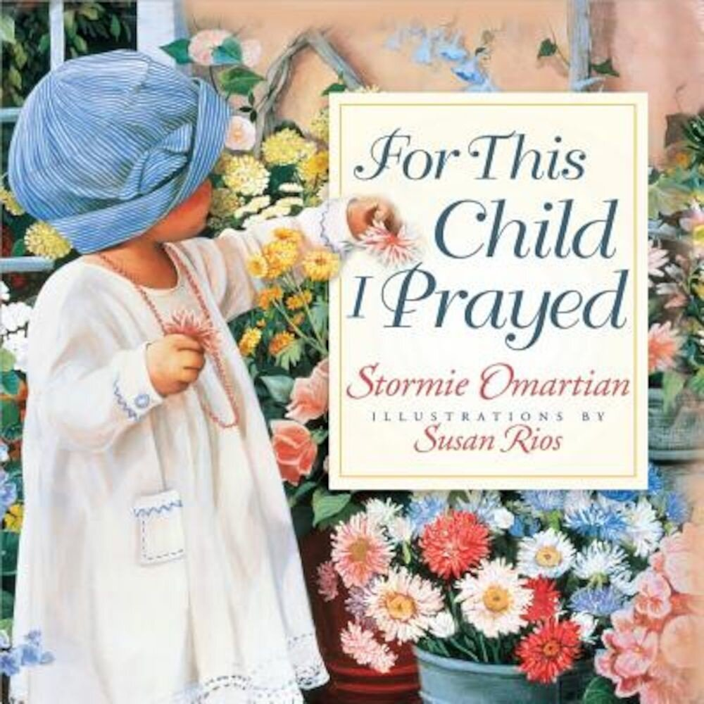 For This Child I Prayed, Hardcover