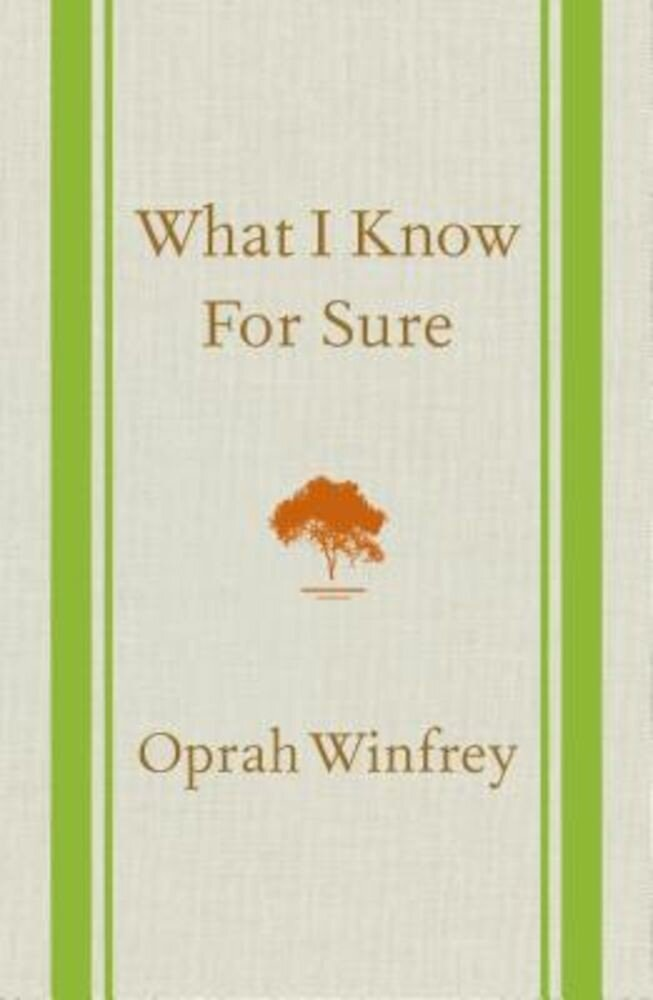 What I Know for Sure, Hardcover
