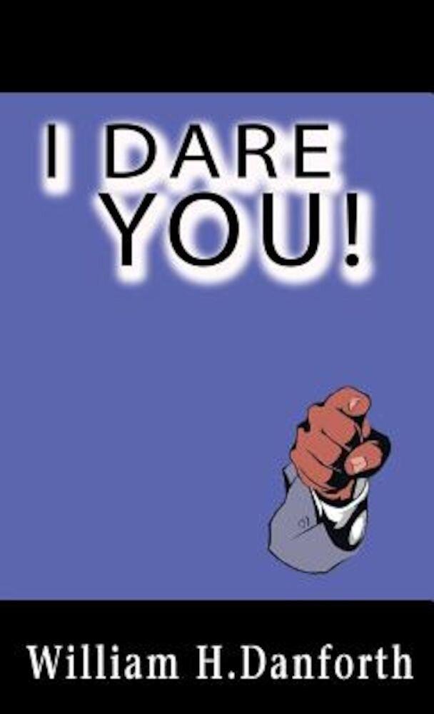 I Dare You!, Hardcover