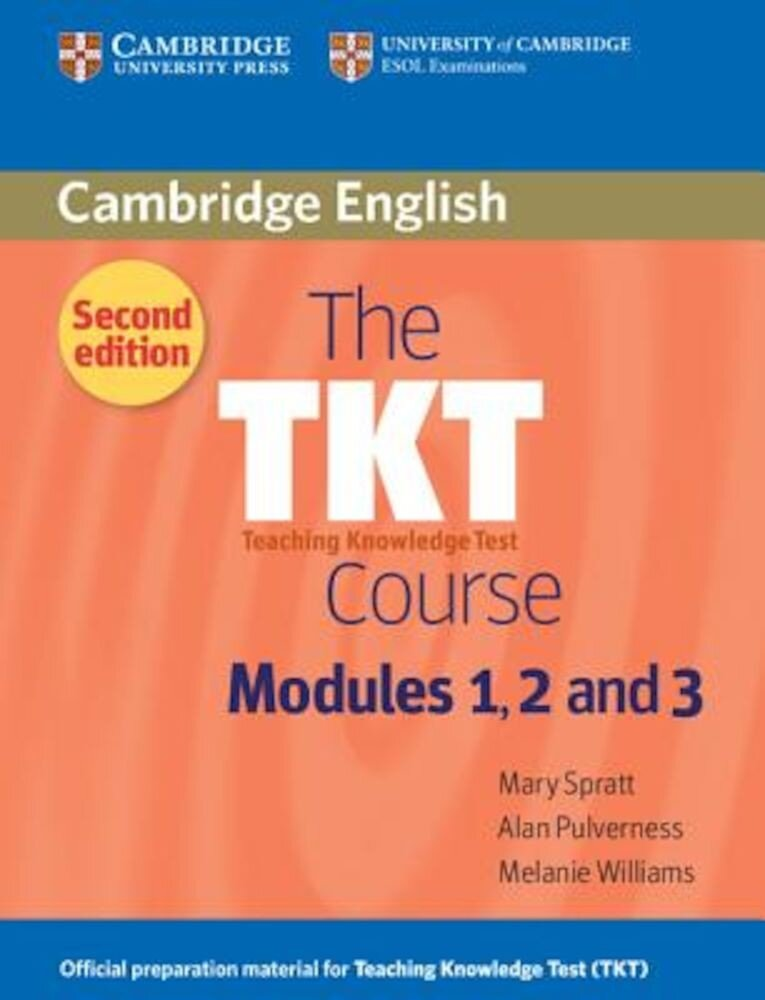 The Tkt Course Modules 1, 2 and 3, Paperback