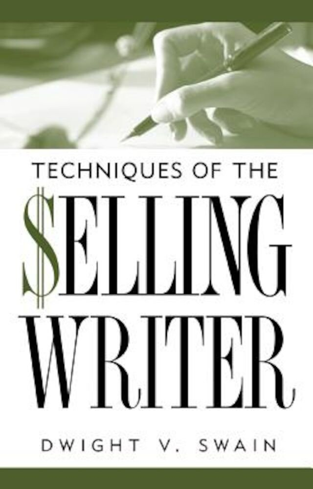 Techniques of the Selling Writer, Paperback