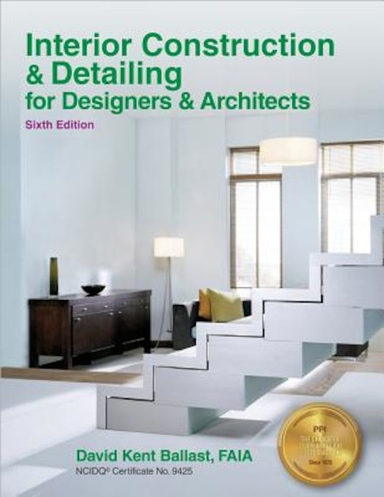 Interior Construction & Detailing for Designers & Architects, Paperback