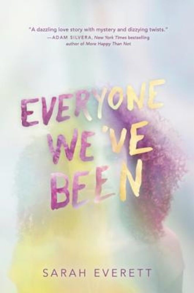 Everyone We've Been, Hardcover