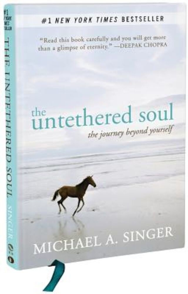 The Untethered Soul: The Journey Beyond Yourself, Hardcover
