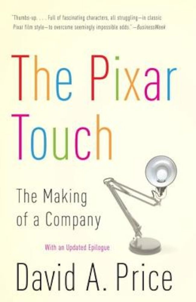The Pixar Touch: The Making of a Company, Paperback