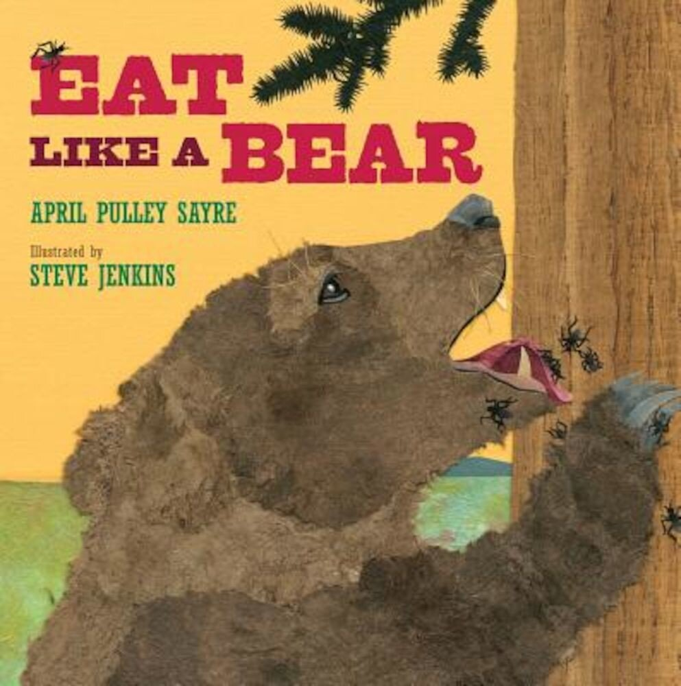 Eat Like a Bear, Hardcover