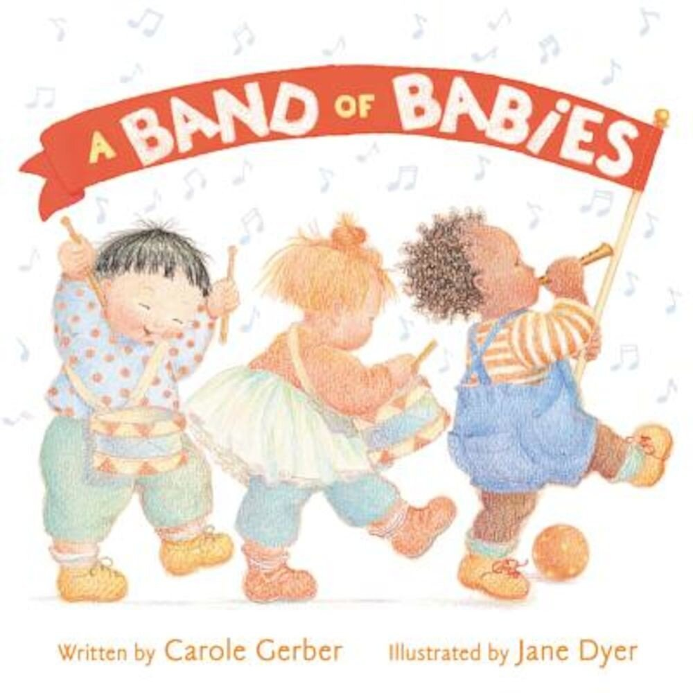 A Band of Babies, Hardcover