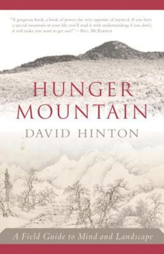 Hunger Mountain: A Field Guide to Mind and Landscape, Paperback