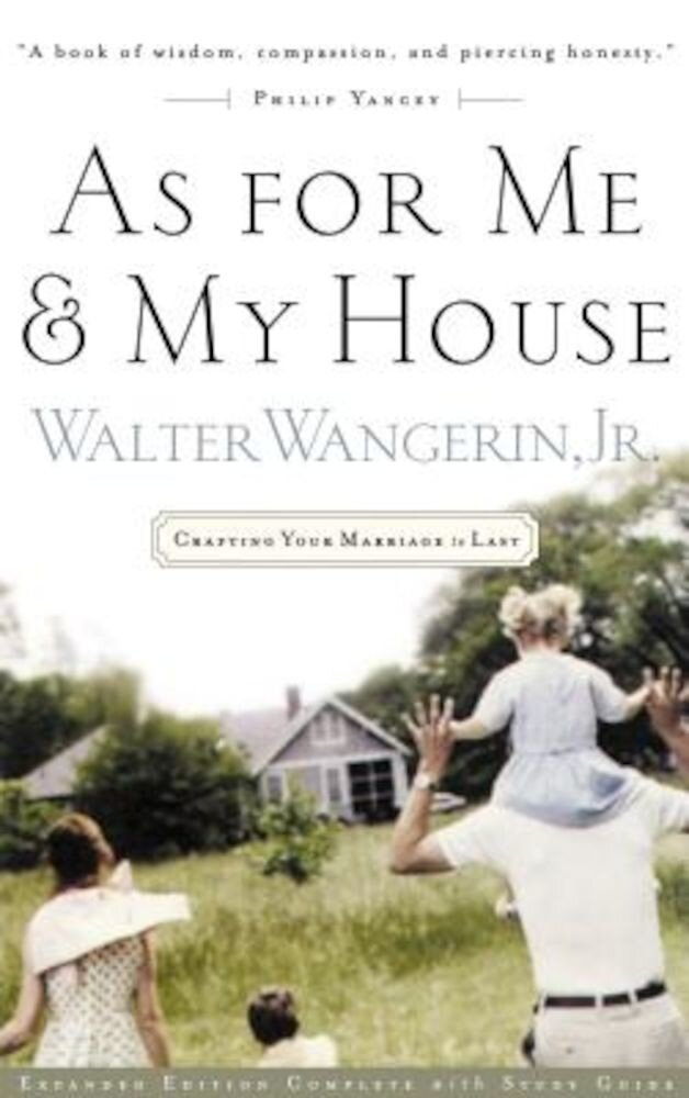 As for Me and My House: Crafting Your Marriage to Last, Paperback