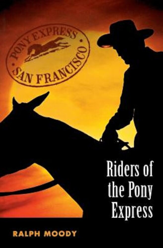 Riders of the Pony Express, Paperback