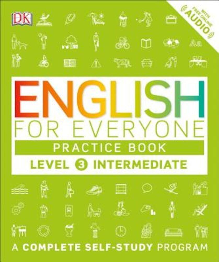 English for Everyone: Level 3: Ntermediate, Practice Book, Paperback