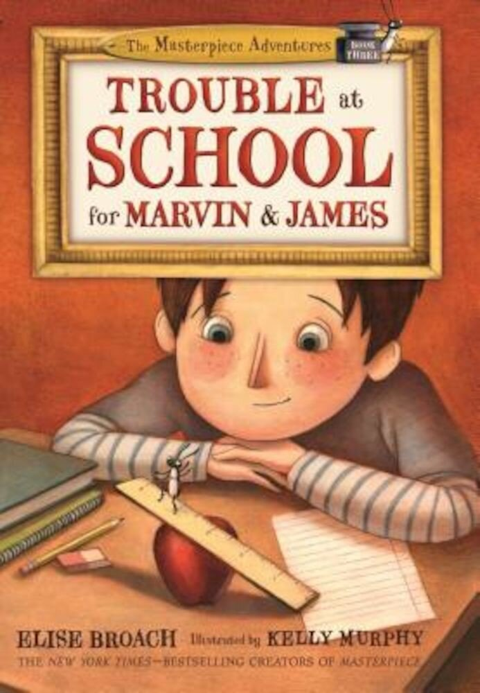 Trouble at School for Marvin & James, Hardcover