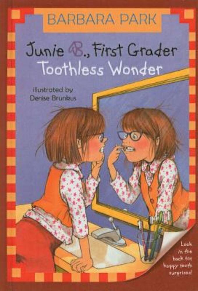 Junie B., First Grader: Toothless Wonder, Hardcover