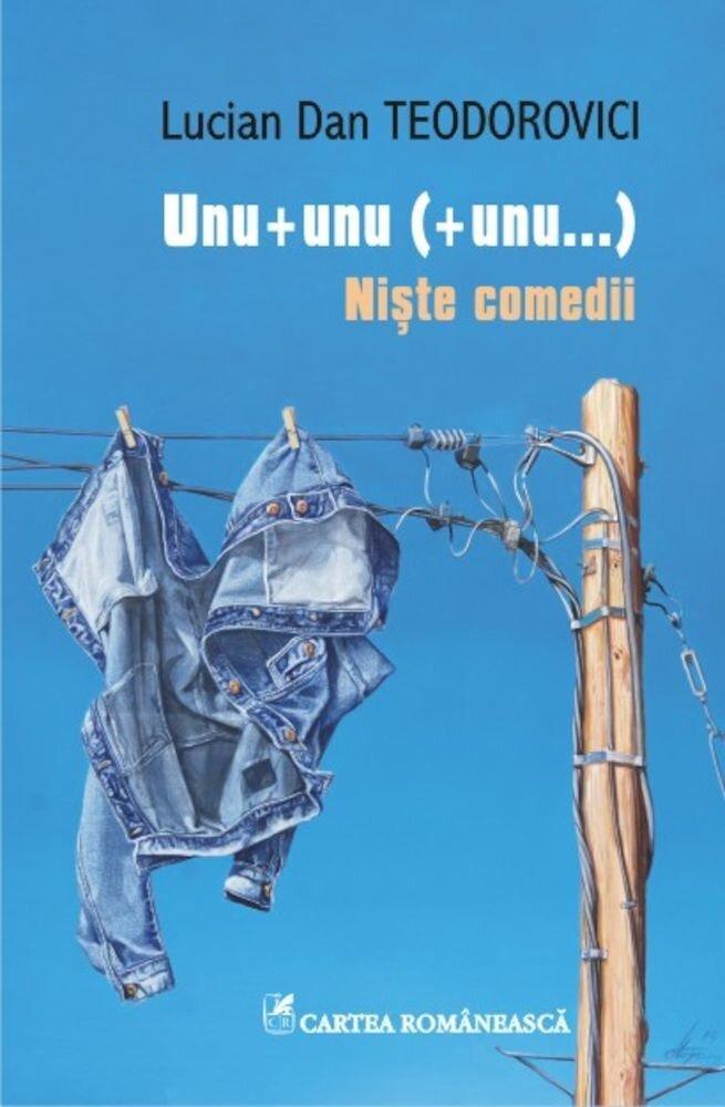 Coperta Carte Unu + unu (+ unu...) Niste comedii