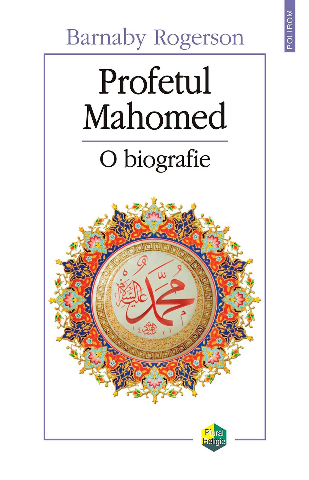 Profetul Mahomed. O biografie PDF (Download eBook)