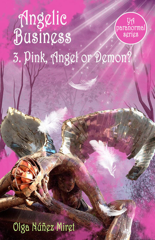 Angelic Business 3. Pink, Angel or Demon? (Young Adult Paranormal Series) (eBook)