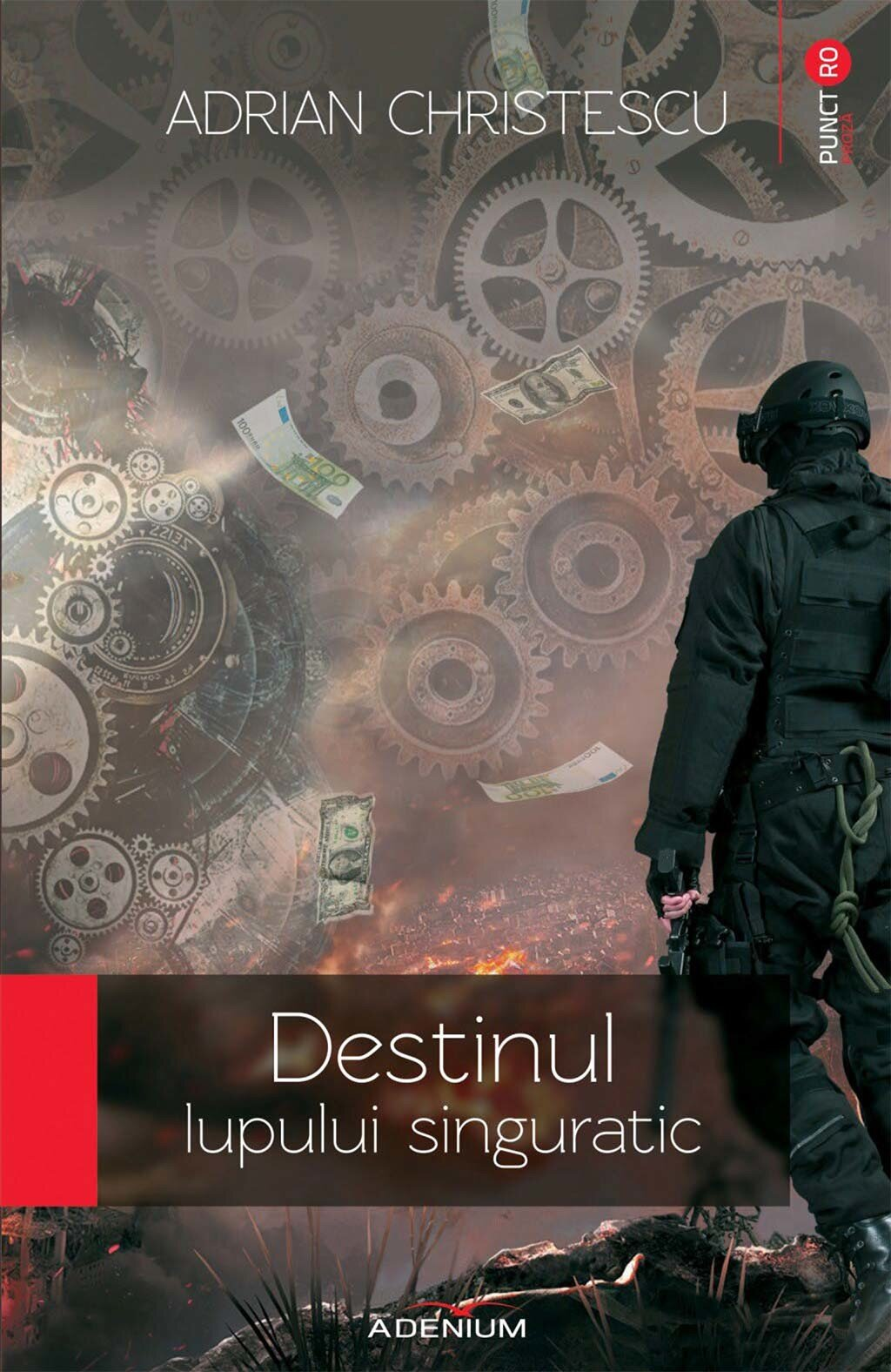 Destinul lupului singuratic (eBook)