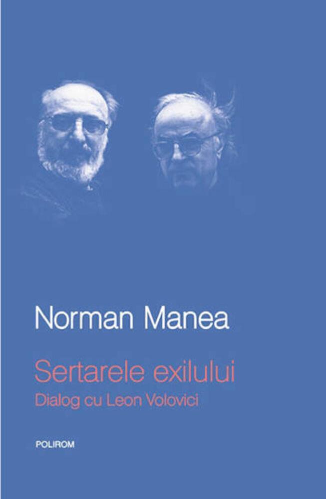 Sertarele exilului. Dialog cu Leon Volovici