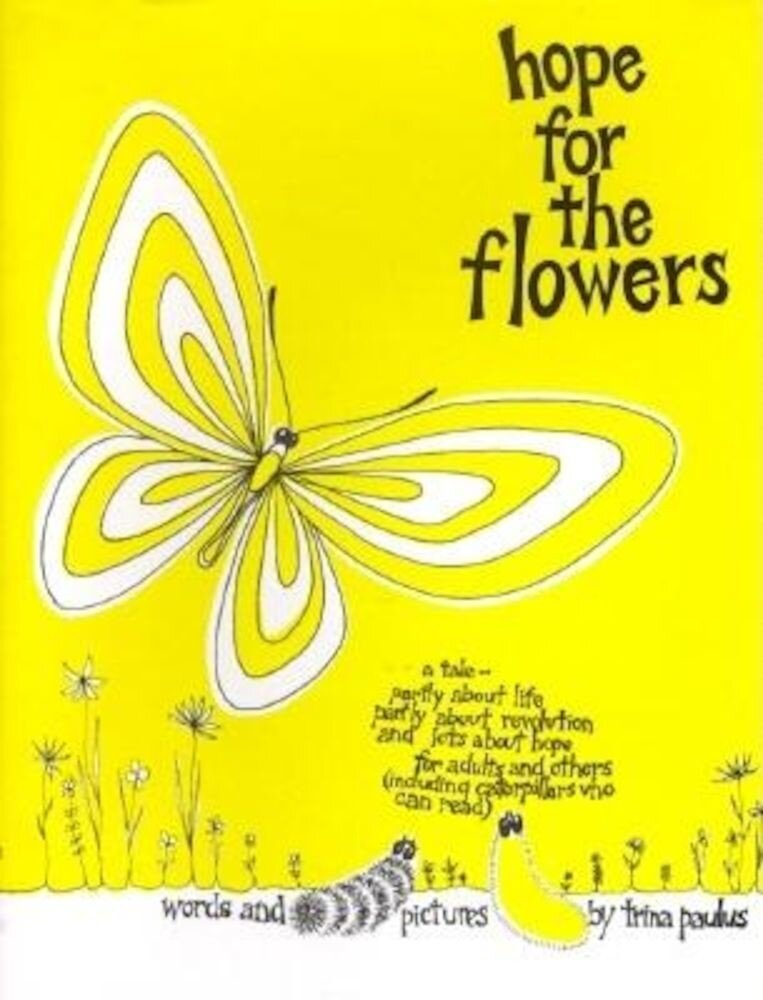 Hope for the Flowers, Hardcover