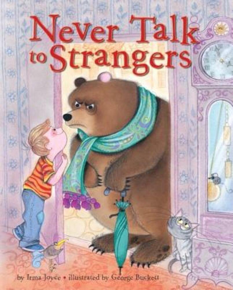 Never Talk to Strangers, Hardcover