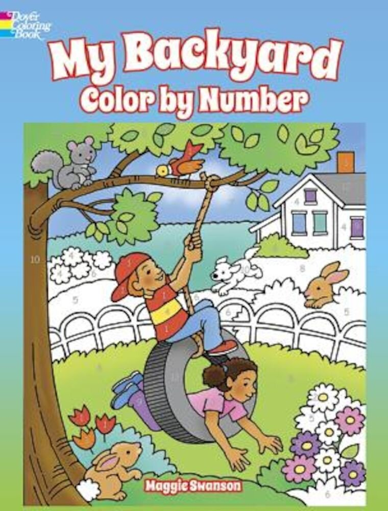 My Backyard Color by Number, Paperback