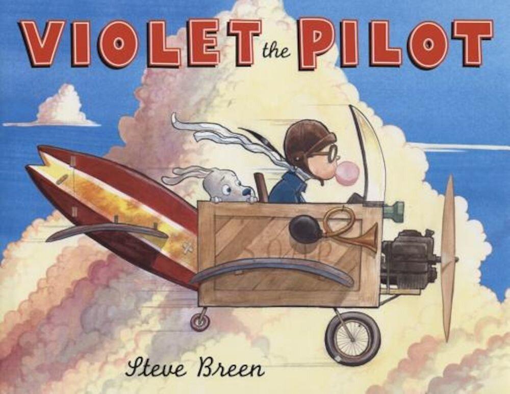 Violet the Pilot, Hardcover