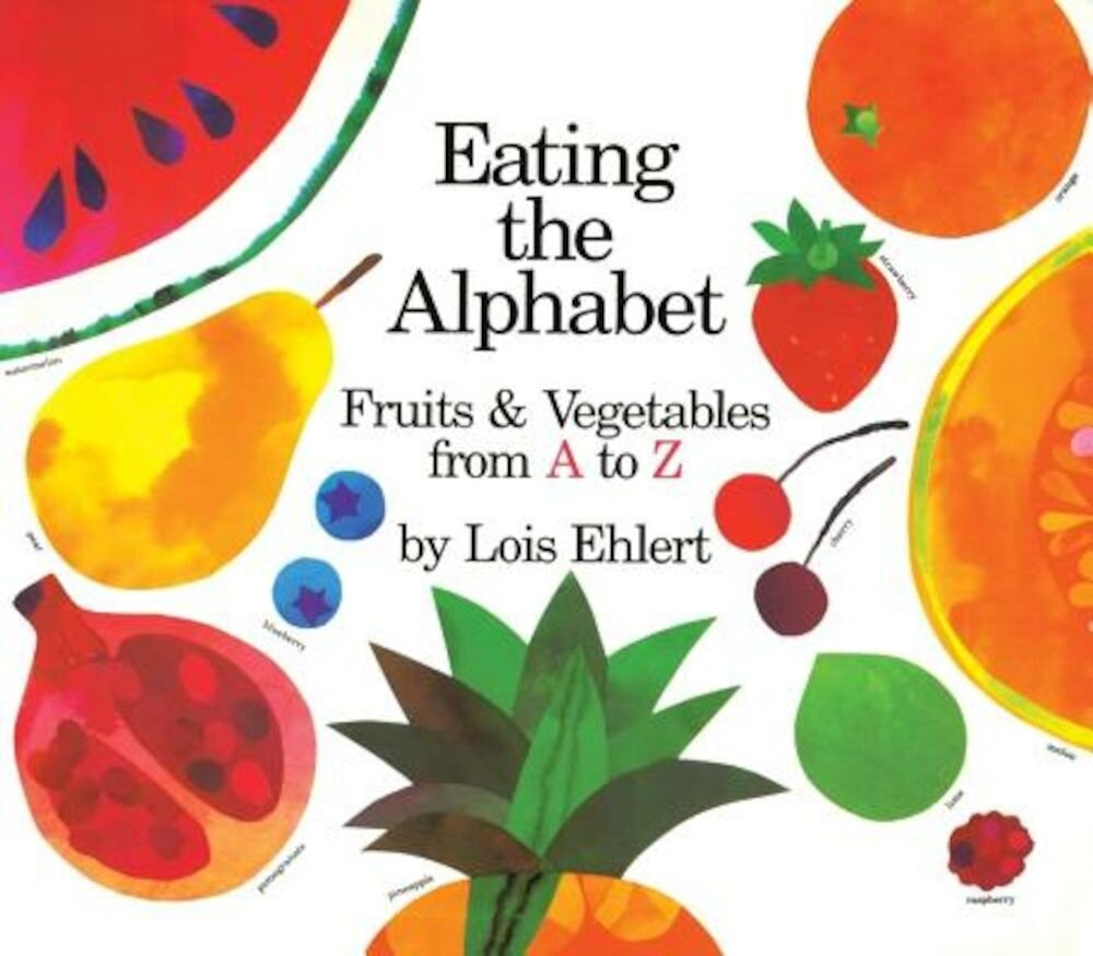 Eating the Alphabet: Fruits & Vegetables from A to Z Lap-Sized Board Book, Hardcover
